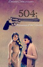 504: Beginning Of The Hustle by __Lialihhhx3