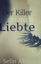 Der Killer, der mich liebte by _sxlin