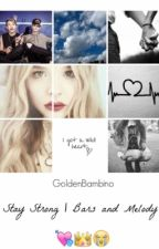 Stay Strong | Bars and Melody by GoldenBambino