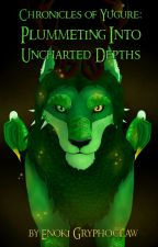 Chronicles of Yugure: Plummeting into Uncharted Depths by Dreaming_Fantasies