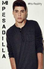 Mi Pesadilla •Jesus Oviedo & Tu• ∆PROXIMAMENTE∆ by Idols_jd