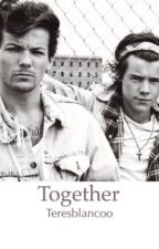 Together (Larry Family) by teresablancooo