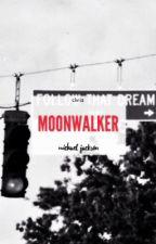 Moonwalker by -tequila