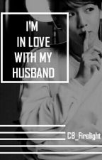 I'm in love with my husband by CB_Firelight
