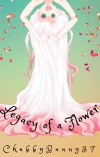 Legacy of a Flower: Naruto by ChubbyBunny37