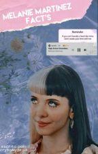 Melanie Martinez FACTS by crybabydead
