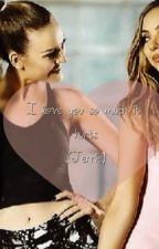 I love you so much it hurts (Jerrie fanfic) by CumilaJauregay