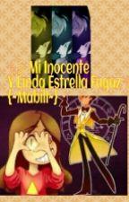 ☆彡 Mi Inocente Y Linda Estrella Fugaz ☆ミ {~Mabill~} - [PAUSADA] by Freddy_Springtrap