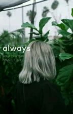 Always by Picki_Nikki