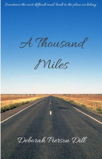 A Thousand Miles