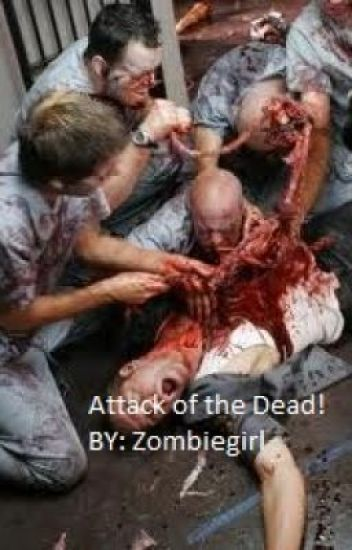 Attack of the Dead!