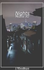 Nights : Meanie by 17ExoBoys