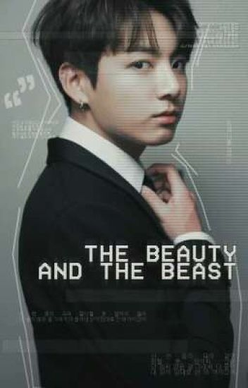 The beauty and the beast » Jungkook;BTS