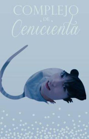 Complejo de Cenicienta ➵ Jungkook