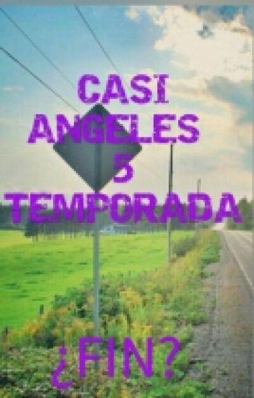 CASI ANGELES 5 TEMPORADA (Sin Editar)