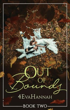 Out of Bounds (Book II) #Wattys2016 by 4evahannah