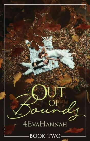 Out of Bounds (Book II) #Wattys2016
