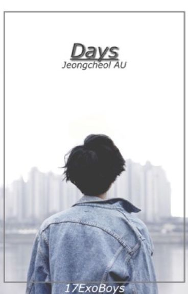 Days : Jeongcheol