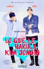 Lo que le haría a Kim JongIn (LQLHAKJI)➡[KaiSoo + OTP's ] «En emisión» by Rivers22S