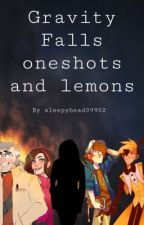 Gravity Falls Reader Oneshots and Lemons by Sleepyhead09902