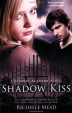 Shadow Kiss - Richelle Mead by FranAZ1234