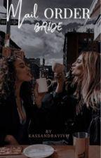 Mail Order Bride (Lesbain Interracial Romance) by KassandraVivu