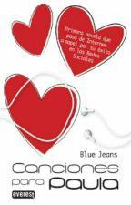 Canciones para Paula - BlueJeans by Rosaa_p