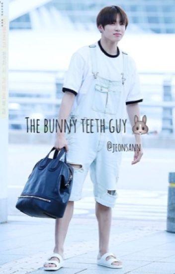 The bunny teeth guy