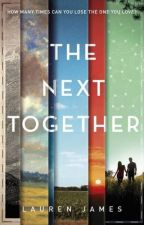 The Next Together by LaurenJamesauthor