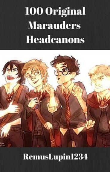 100 Original Marauder Headcanons (Harry Potter)