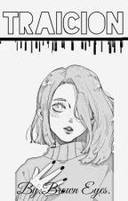 Traición. ◆Neji, Kiba, Sasuke◆ by ItsBrownEyes