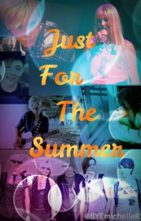 Just For The Summer {An R5 Story} by vfc1map1D