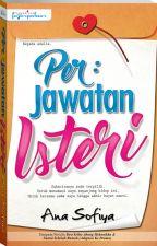 Per: Jawatan Isteri by dearnovels