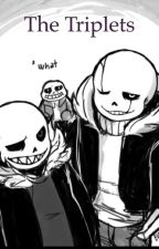 The Triplets A Undertale Short Story by xbutterfly_walkerXx