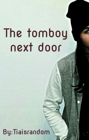 THE TOMBOY NEXT DOOR [GxG] by Tiaisrandom