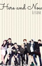 Here and Now    BTS/GFRIEND by Elysiene