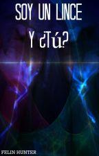 Soy Un Lince Y ¿tú?  by AlstiBambina