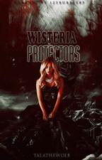 Wisteria Protectors by TalatheWolf