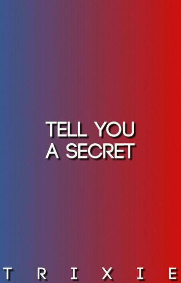 Tell You A Secret ➾ Lucaya [COMPLETE]