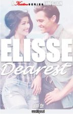 A Kristine Series Fanfiction: Elisse, Dearest (Completed) by sincerelyjeffsy