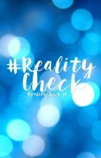 #RealityCheck by projectrealitycheck