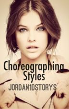 Choreographing Styles by cuddlinglouis