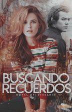 BUSCANDO RECUERDOS | Harry Styles  by itssanis