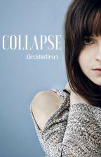 COLLAPSE(On Hold) by alexisturtlescx