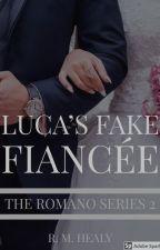 Gareth's Fake Fiancée - The Romano Series #2 by WriterRH