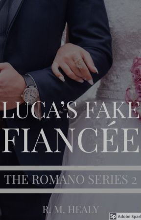 Luca's Fake Fiancée - The Romano Series 2 (SAMPLE ONLY) by WriterRH