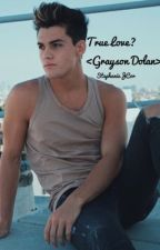 True Love? Grayson Dolan fanfiction (lgbt) by basiclystrange