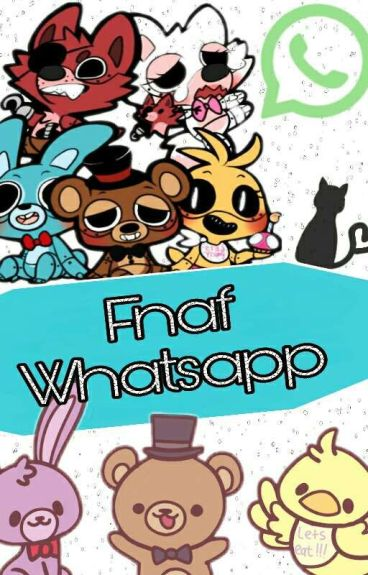 FNAF Whatsapp [Yaoi] TERMINADA