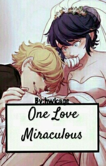 One Love Miraculous