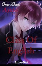 [Diabolik Lovers One Shot] ~Class Of English~ (Ayato Sakamaki) by luna-Nat